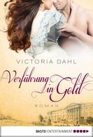 Victoria Dahl: Verführung in Gold ★★★★