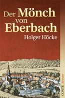 Holger Höcke: Der Mönch von Eberbach ★★★