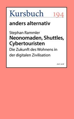Neonomaden, Shuttles, Cybertouristen