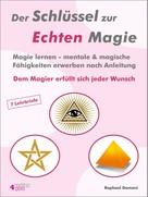 Raphael Domani: Der Schlüssel zur Echten Magie ★★