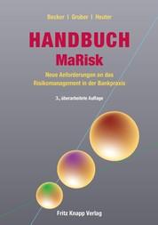 Handbuch MaRisk - Neue Anforderungen an das Risikomanagement in der Bankpraxis