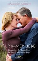 Kim & Krickitt Carpenter: Für immer Liebe