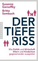 Susanne Garsoffky: Der tiefe Riss ★★★★★