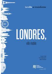 Londres, ville mobile
