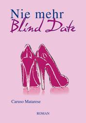 Nie mehr Blind Date