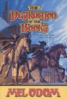 Mel Odom: The Destruction of the Books ★★★★★