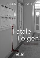 Ellen Puffpaff: Fatale Folgen ★★★