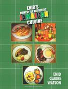 Enid Clarke Watson: Enid's Homestyle Authentic Jamaican Cuisine