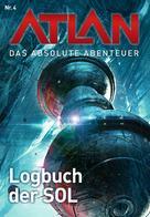 Detlev G. Winter: Atlan - Das absolute Abenteuer 4: Logbuch der SOL ★★★★★