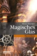 Werner Münchow: Magisches Glas ★★★★