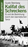 Guido Steinberg: Kalifat des Schreckens ★★★★★