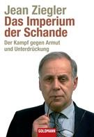 Jean Ziegler: Das Imperium der Schande ★★★★★