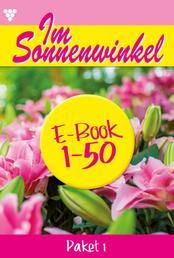 Im Sonnenwinkel Paket 1 – Familienroman - E-Book 1-50
