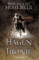 Wolfgang Hohlbein: Hagen von Tronje ★★★★