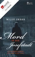 Miloš Urban: Mord in der Josefstadt ★★★★