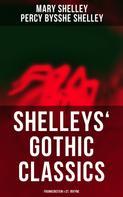 Mary Shelley: Shelleys' Gothic Classics: Frankenstein & St. Irvyne