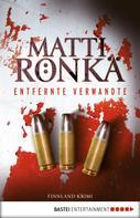 Matti Rönkä: Entfernte Verwandte ★★★