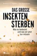 Andreas Segerer: Das große Insektensterben ★★★★★