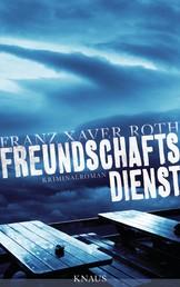 Freundschaftsdienst - Kriminalroman