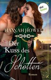 Der Kuss des Schotten - Roman