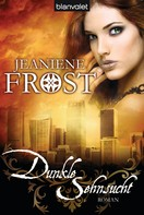Jeaniene Frost: Dunkle Sehnsucht ★★★★★
