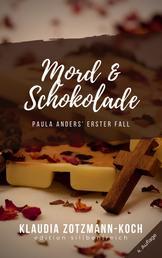 Mord & Schokolade - Paula Anders' erster Fall