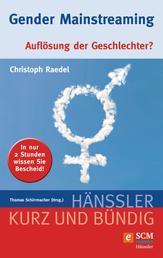 Gender Mainstreaming - Auflösung der Geschlechter?