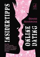Denise Schäricke: Insidertipps – Online Dating