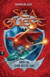 Sea Quest - Kraya, der rote Hai - Band 4