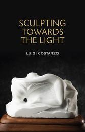 Sculpting Toward the Light