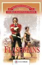 Flashmans Feldzug - Die Flashman-Manuskripte 11. Harry Flashman in Abessinien 1867-68