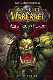 World of Warcraft, Band 2: Der Aufstieg der Horde