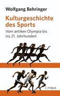Wolfgang Behringer: Kulturgeschichte des Sports ★★★