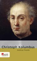 Andreas Venzke: Christoph Kolumbus ★★★★