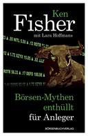 Ken Fisher: Börsen-Mythen enthüllt für Anleger ★★★