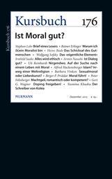 Kursbuch 176 - Ist Moral gut?