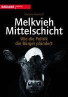 Clemens Wemhoff: Melkvieh Mittelschicht ★★★★
