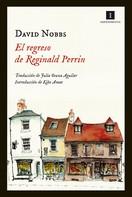 David Nobbs: El regreso de Reginald Perrin
