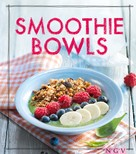 Christina Wiedemann: Smoothie Bowls ★★★★
