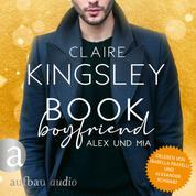 Book Boyfriend: Alex und Mia - Bookboyfriends Reihe, Band 1 (Ungekürzt)