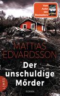 Mattias Edvardsson: Der unschuldige Mörder ★★★★