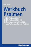 Beat Weber-Lehnherr: Werkbuch Psalmen I + II + III