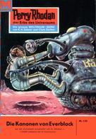 K.H. Scheer: Perry Rhodan 134: Die Kanonen von Everblack ★★★★★