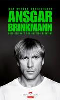 Bastian Henrichs: Ansgar Brinkmann ★★★