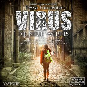 Virus - Die neue Welt 1.5 (ungekürzt)