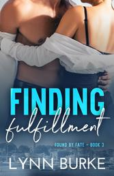 Finding Fulfillment: Found by Fate 3