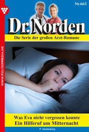 Dr. Norden 665 – Arztroman - Was Eva nicht vergessen konnte