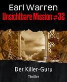 Earl Warren: Unsichtbare Mission #32