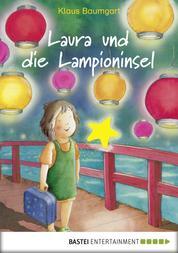 Laura und die Lampioninsel - Band 7