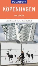 POLYGLOTT on tour Reiseführer Kopenhagen - Individuelle Touren durch die Stadt